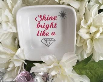 Shine Bright Like a Diamond Jewelry/Ring Dish