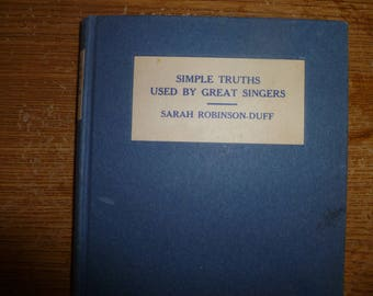 Vintage Book, Simple Truths Used by Great Singers
