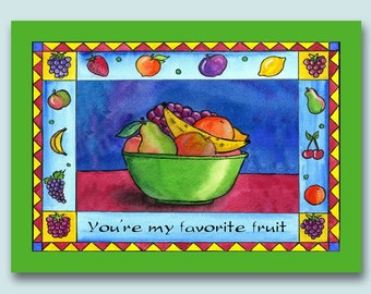 You're My Favorite Fruit Card