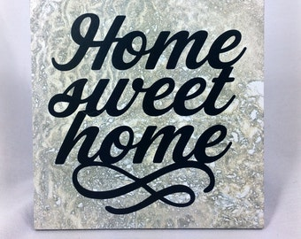 Home Sweet Home - saying, quote, 6 x 6 tile with stand, housewarming gift, gift