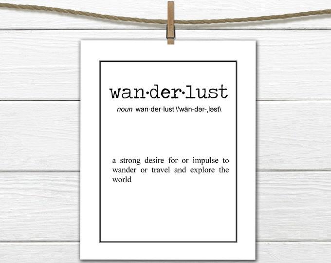 Wanderlust Definition -   Instant Download Printable 8 x 10 Traveler Gift