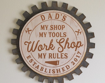 Dad's-Grandpa's-Personalized-WORK SHOP Sign-My Shop My Tools My Rules-Gray Stain Gear