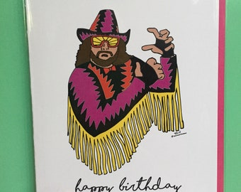 Macho Man Birthday Card!
