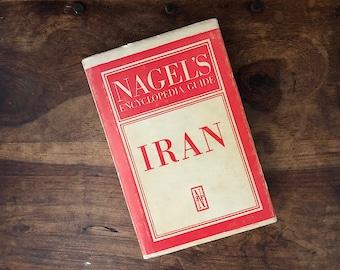 Nagel's Encyclopedia Guide Iran - Vintage Travel Guide Book - Vintage Travel Book Decor - Vintage Travel Decor - Vintage Iran Maps Decor