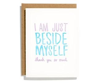 Beside Myself - Letterpress Thank You Card - CT179