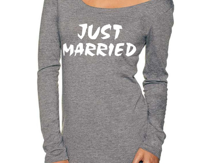 Just Married Vintage Shirt . Women's Just Married Slouchy wide neck t-shirt . Soft, Flowy , Fitted, Long sleeves . Bridal Shower Gifts