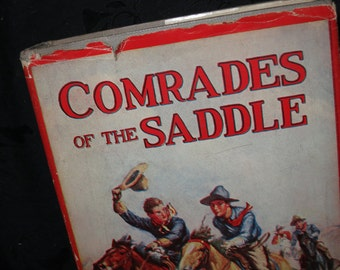 1911 Comrades of the Saddle Book