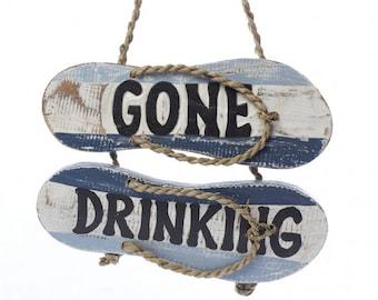 Gone Drinking Flip-Flop Sign