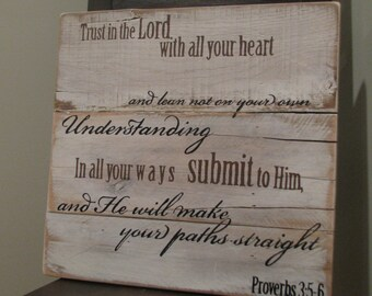 Hand Painted Wooden sign with Scripture Proverbs 3:5-6
