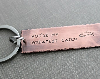You're my greatest catch, Copper Hand Stamped Keychain, Long Rectangle Christmas  Gift Idea, Rustic, Antiqued, Wedding gift for Groom