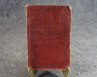 Joy To The World C. 1915
