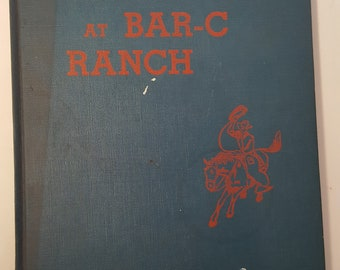 The Round Up at Bar C Ranch by Genevieve Cross Illustrated 1950 First Edition Hardcover