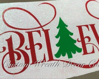 "5"" x 12"" Red Green White Iridescent Believe Christmas Sign, Christmas Glitter Wood Sign, Red Green Glitter Christmas Sign"