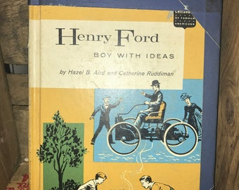 Henry Ford Boy With Ideas Book 1960