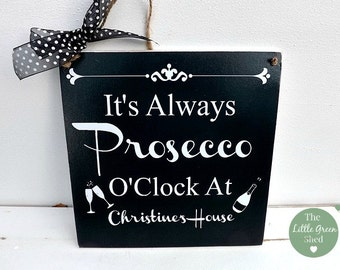 Prosecco Gift O' Clock Plaque Hanging Sign Shabby Chic Friend Gift  20x20cm