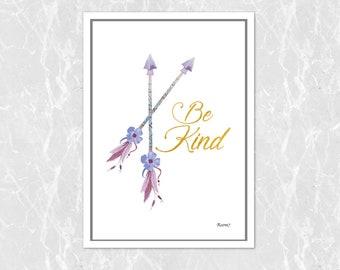 Be kind / Be brave prints