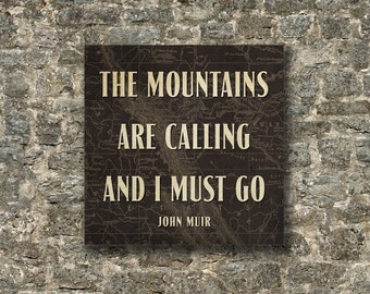"""The MOUNTAINS Are Calling and I Must Go Quote, Typography, Inspirational, Cabin Retreat Decoration, Framed Canvas (24"""" x 24"""") or (30"""" x 30"""")"""
