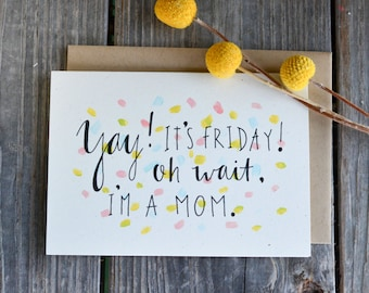 Funny New Mom Card,  Funny Mother's Day Card, Funny Card for Mom