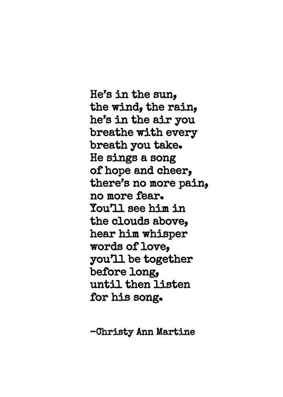 Loss of Father Son or Grandfather - He's In the Sun the Wind the Rain Poem Print - Sympathy Gift Dad