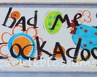"""5.5"""" X 21""""  #102 Country Folk Art Sign Chickens"""