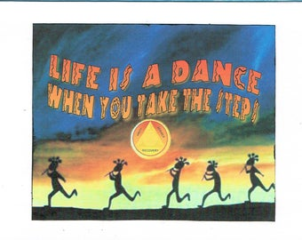Kokopelli Life is a Dance When You Take the Steps 12step greeting card