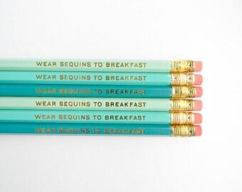 Wear Sequins to Breakfast Pencils- Turquoise, Aqua, & Mint, Set of 6