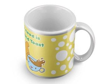 All i need is tea and toast mug - british english breakfast motivation coffee cup yellow Toast  Funny Breakfast Gift
