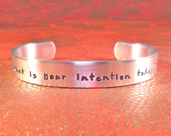 Friend Gift | Intention Gift | Motivational Gift - What is your intention today? - Custom Hand Stamped Bracelet by MadeByMishka.com