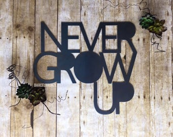 Never Grow Up Sign, Baby Signs For Nursery, Gender Neutral Nursery Decor, Boho Nursery Wall Art, New Baby Gift, Gender Neutral Baby Shower