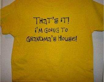 kids funny shirt That's It I'm Going to Grandma's yellow NEW tee