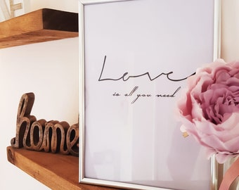 Love Is All You Need Wall Print