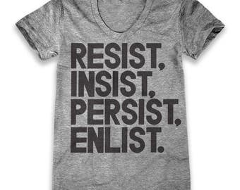 Resist, Insist, Persist, Enlist (Women's)