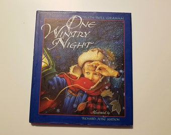 One Wintry Night by Ruth Bell Graham and Richard Jesse Watson