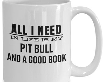 Pit Bull Gift Mug for Pit Bull Owners and Book Lovers