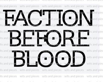 Divergent Inspired Faction Before Blood Auto Window Outdoor Vinyl Decal