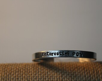 Interesting Point of View personalized, hand made bracelet