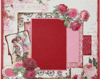 "Premade Scrapbook Page 12 x 12 ""Love Always"""