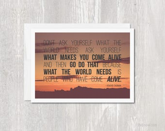Inspirational Greeting Card | What Makes You Come Alive Howard Thurman Quote Blank Inside | Sunset | Encouragement