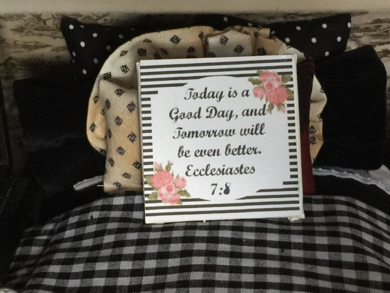 """Today is a Good Day, Tomorrow will be Better 2"""" Sign"""