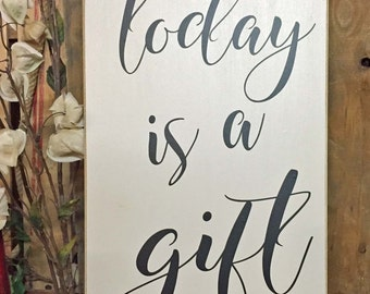 Farmhouse Sign, Today Is A Gift Wood Sign, Farmhouse Wall Decor, Wood Wall Art, Industrial Decor, Inspirational Wall Art, Couples Gift