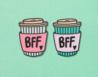 BFF Coffee Cup Enamel Pin // Coffee Lover Pin Badge/ Caffeine Addict //