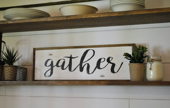 """GATHER 8""""x24"""" sign"""
