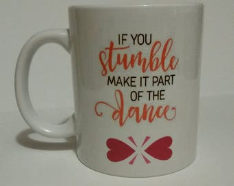 If you stumble , coffee mug, .