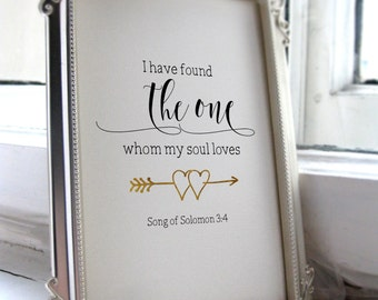 I have found the one whom my soul loves sign, Song of Solomon 3:4, Wedding Sign, Bible Verse, Printable Art, Wedding Printable Sign BD-596