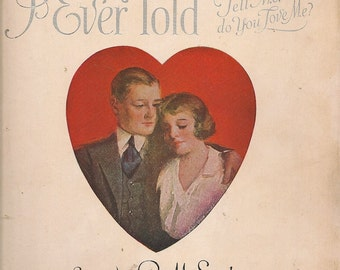 "The Sweetest Story Ever Told ""Tell Me Do You Love Me?"" + R. M. Stults + 1920 + Vintage Sheet Music"