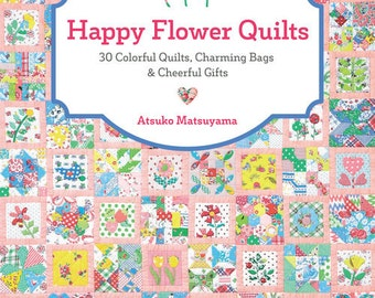 SALE Happy Flowers Quilt book by Atsuko Matsuyama - bags, purses, quilts, totes