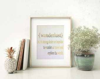 Wanderlust definition print | Real gold foil print | Travel print