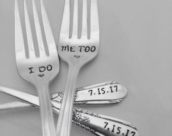 I DO ME TOO, handstamped vintage wedding forks, engagement silverware, custom with wedding date, bride and groom, personalized