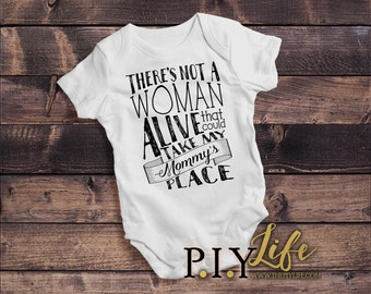 Kids   There's NOT a WOMAN Alive that can take my Mommy's Place Kids Bodysuit DTG Printing on Demand