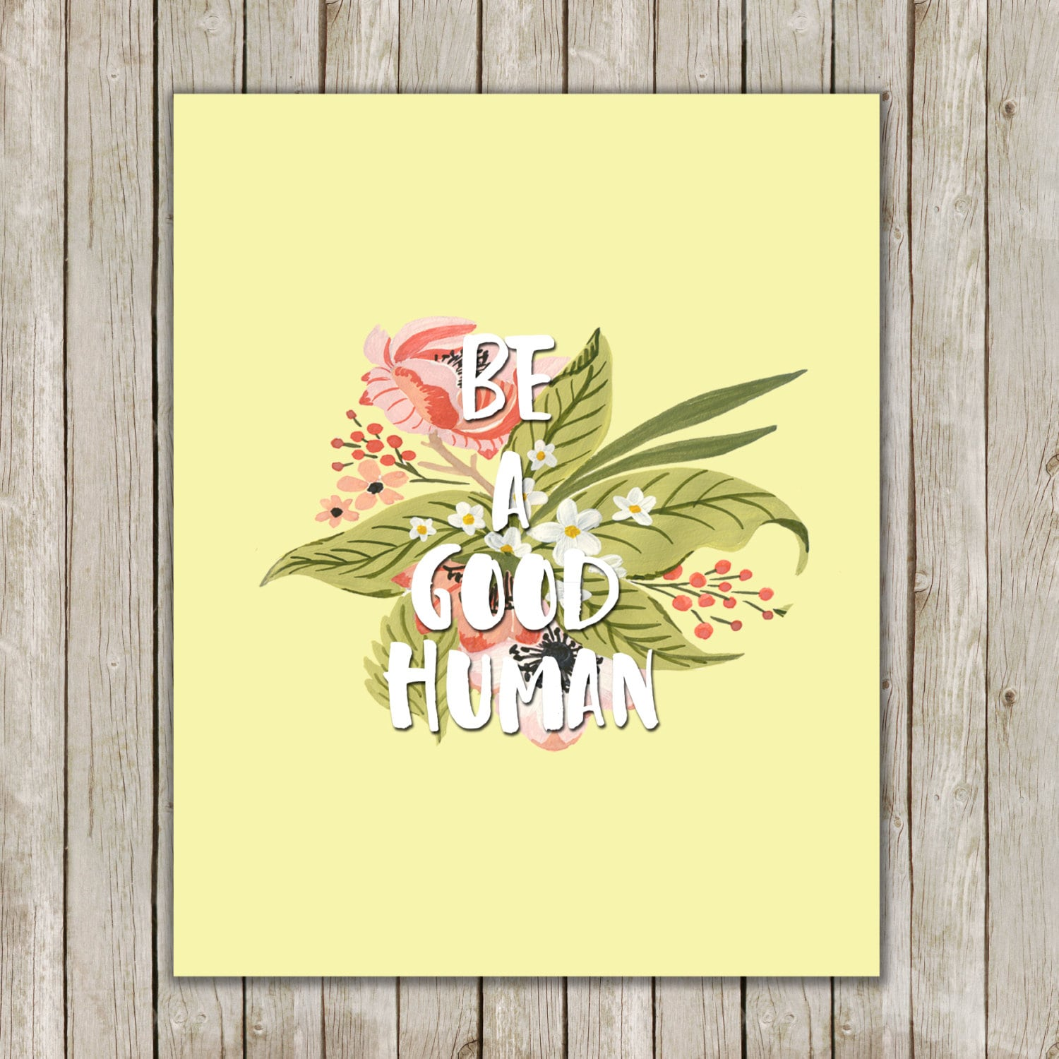8x10 Be A Good Human Printable Typography Wall Art
